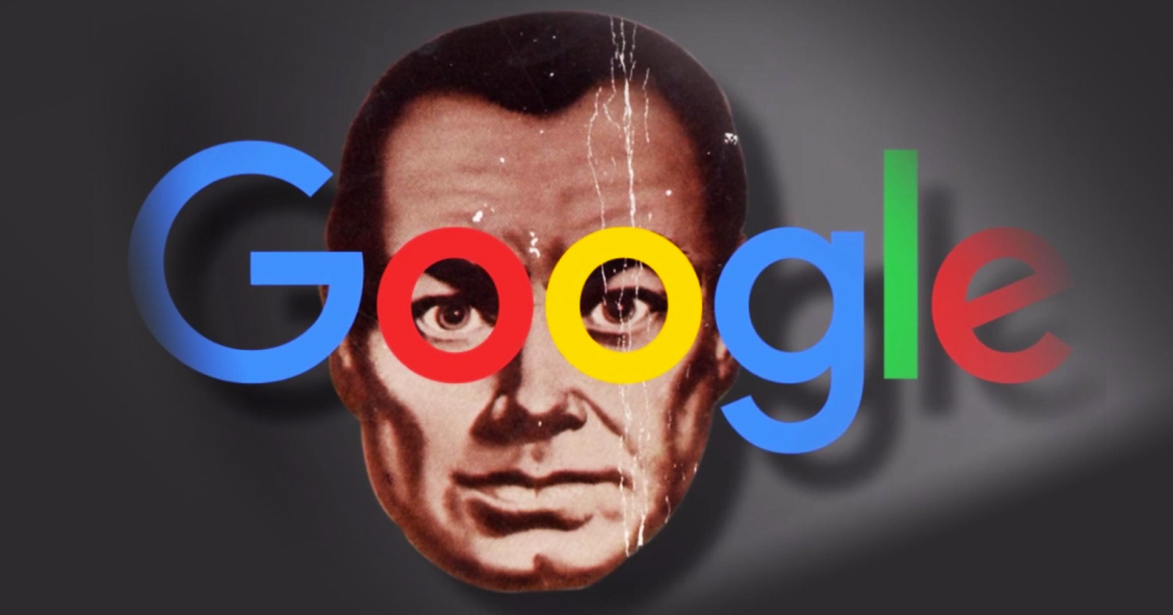 Google - Ministry of Truth and an instrument of Big Brother dictate